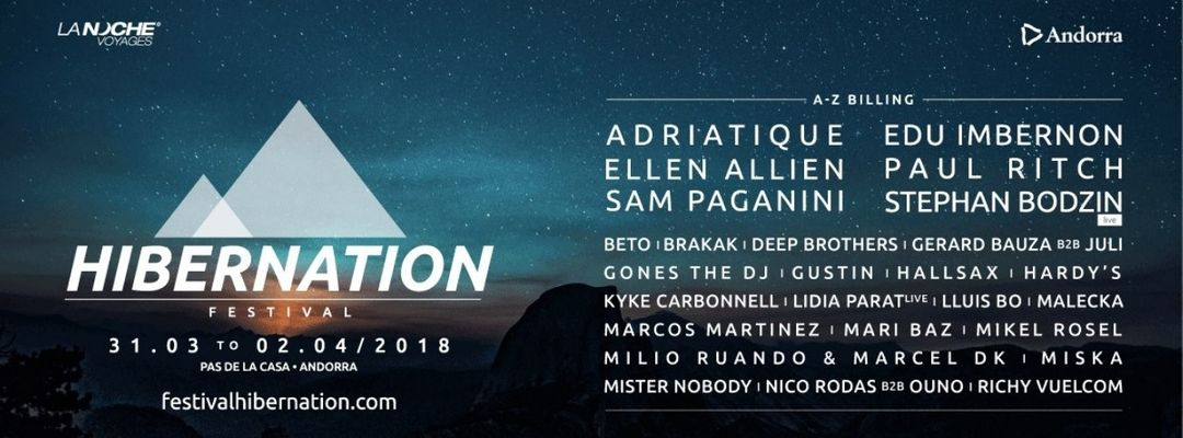 Couverture de l'événement Hibernation Festival   Part II: The Reawakening - Adriatique, Ellen Allien, Sam Paganni, Edu Imbernon, Paul Ritch, Stephan Bodzin LIVE