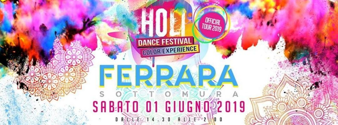 Couverture de l'événement Holi Dance Festival · Sottomura Ferrara 1 Giugno 2019