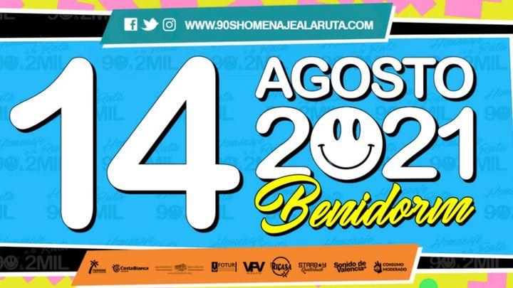 Cover for event: Homenaje a la Ruta 90's & 2MIL Benidorm 2021