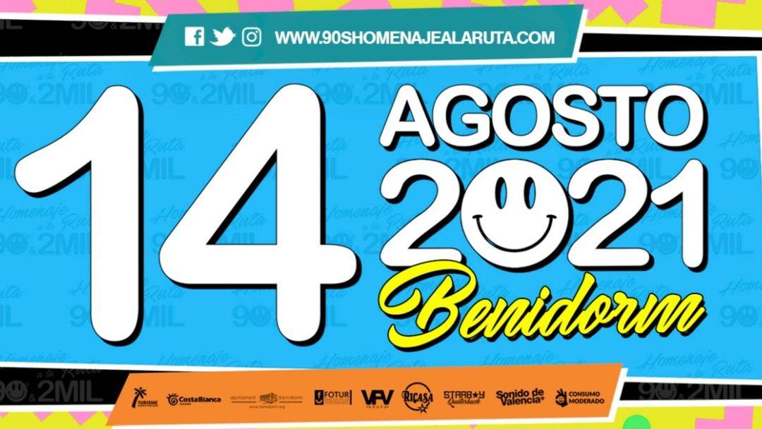 Homenaje a la Ruta 90's & 2MIL Benidorm 2021 event cover