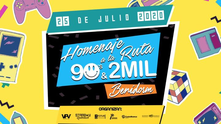 Cover for event: Homenaje a la Ruta 90's & 2MIL Benidorm 2020