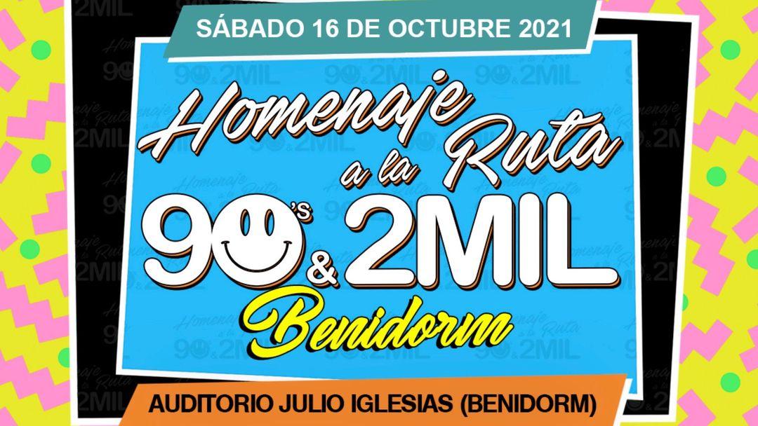 Capa do evento Homenaje a la Ruta 90's & 2MIL Benidorm 2021