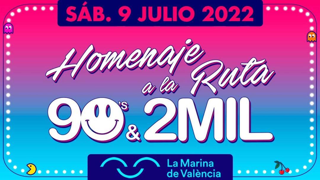 Cartel del evento Homenaje a la Ruta 90's & 2MIL Valencia 2022 - Marina Norte