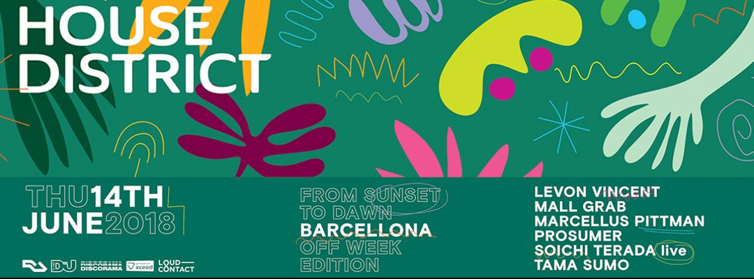 Cartel del evento House District w/ Mall Grab, Levon Vincent, Prosumer, Tama & more