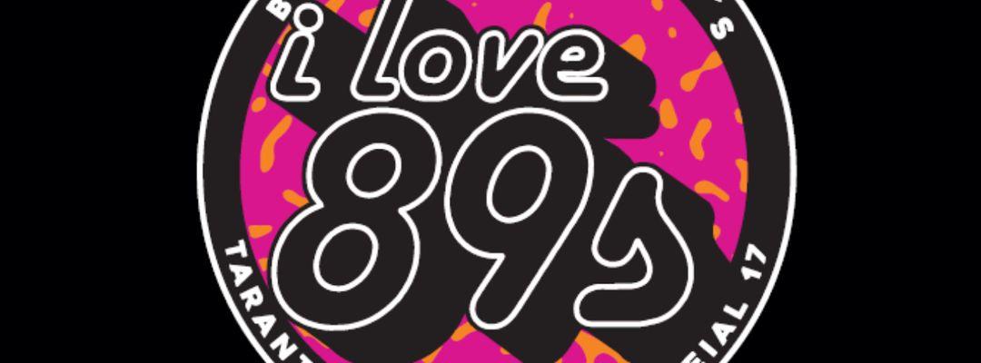 """Couverture de l'événement I LOVE 89 S """" 80S y 90S Hits"""""""