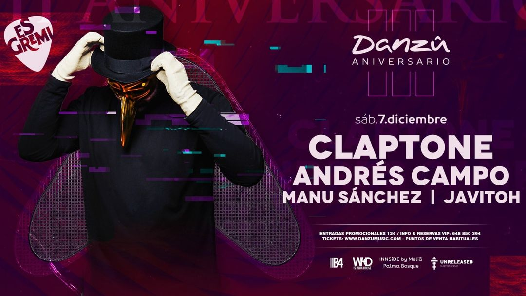 Capa do evento III Aniversario Danzû  at Es Gremi - Claptone & Andres Campo