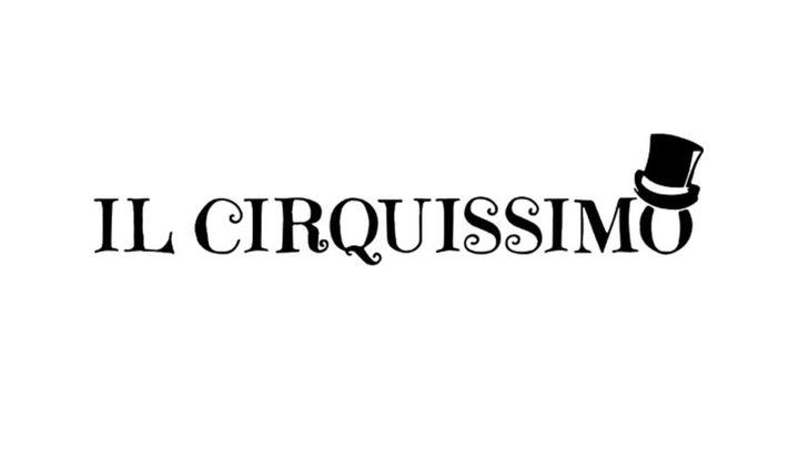 Cover for event: Il Cirquissimo