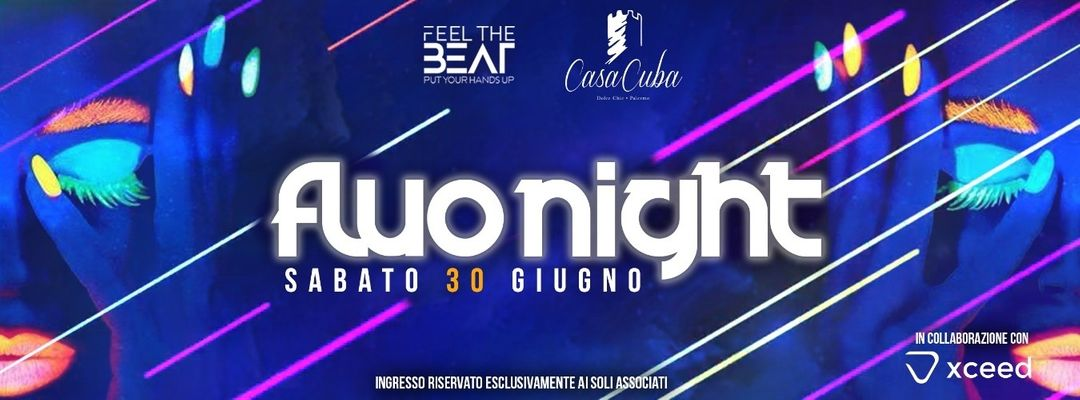 Cartel del evento Il Sabato ** Casa Cuba ** Fluo Night Party