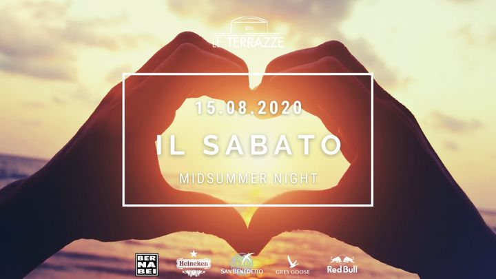 Cover for event: Il Sabato | Le Terrazze | Midsummer Night