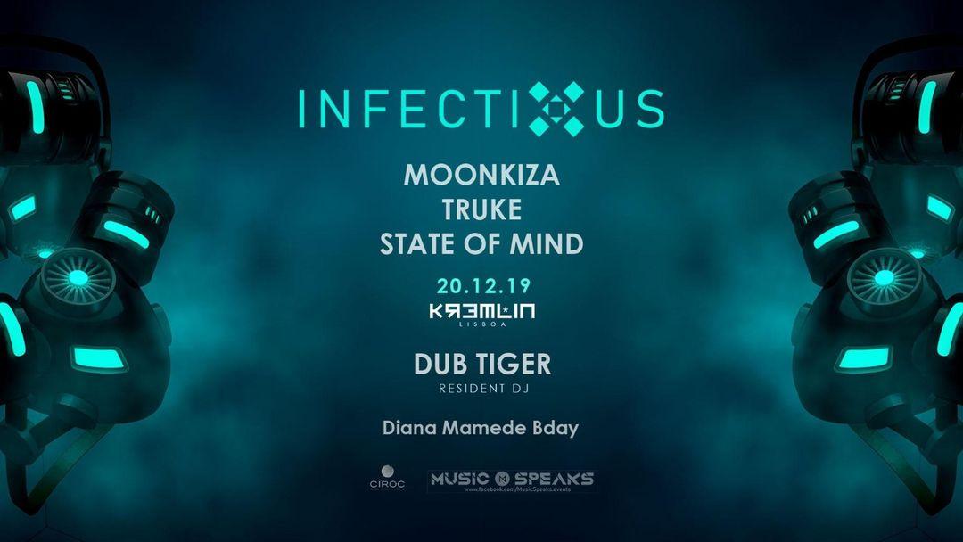 Couverture de l'événement Infectious w/ Moonkiza