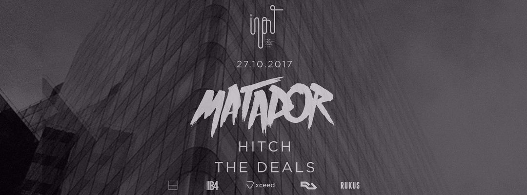 Input presents Matador event cover