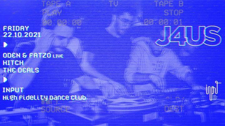 Cover for event: J4US pres. ODEN & FATZO (LIVE)