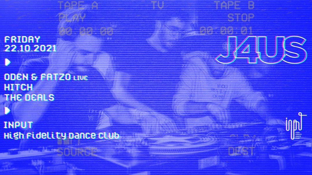J4US pres. ODEN & FATZO (LIVE) event cover