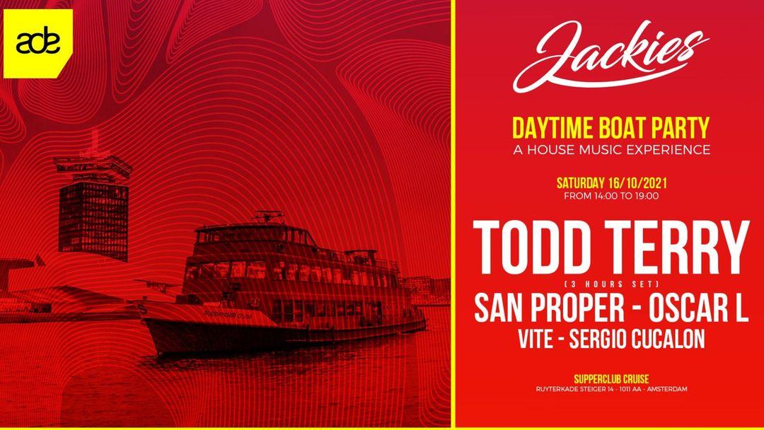 Cartel del evento JACKIES ADE pres: Boat Party with Todd Terry & San Proper