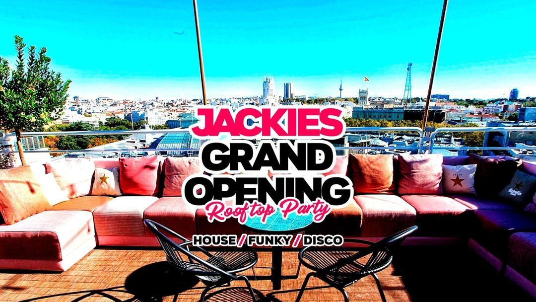 Cartell de l'esdeveniment Jackies Pres: Grand Opening Rooftop- House, Funky & Disco
