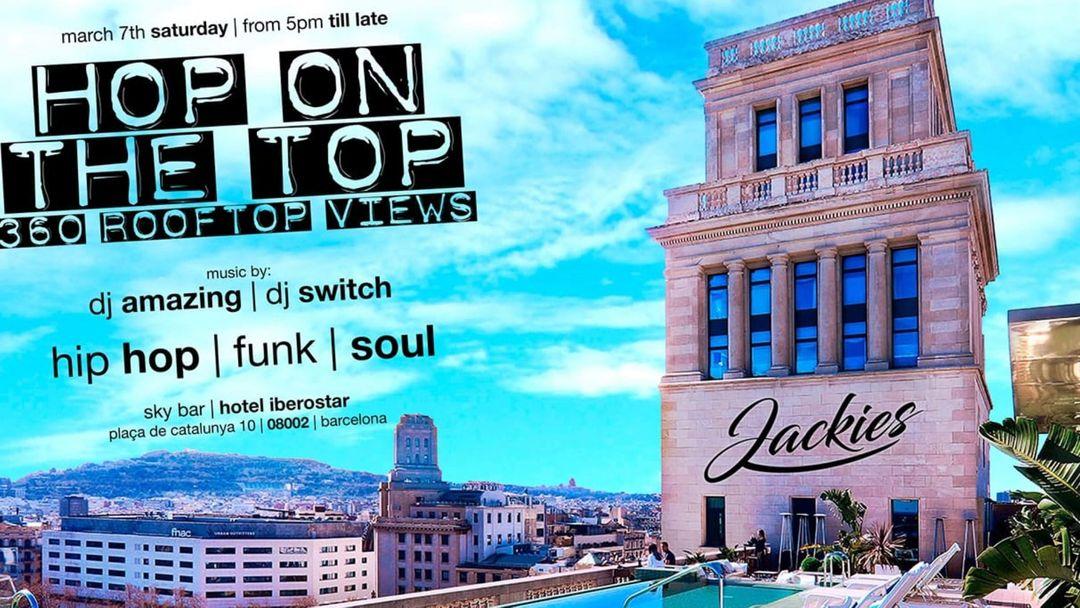 Copertina evento Jackies pres: Hop On The Top - Hip Hop, Funk & Soul - 360º Rooftop Views