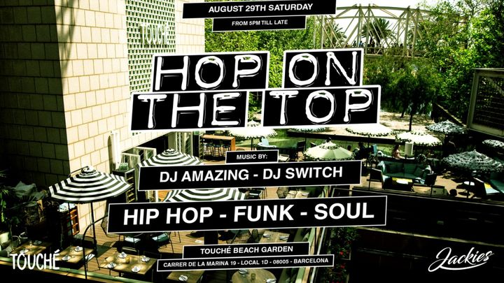 Cover for event: Jackies pres: Hop On The Top - Hip Hop, Funk & Soul