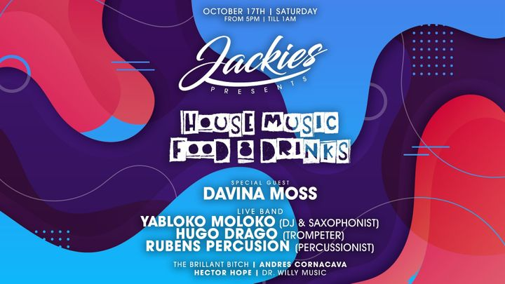 Cover for event: Jackies pres: House Music with Davina Moss (Dj's / Saxo, Trumpet, Synth + Percussion Live)