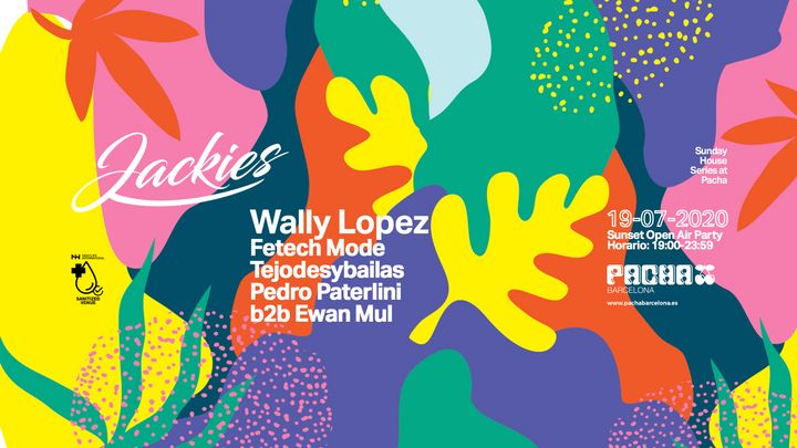 Cover for event: Jackies pres: Sunday House Series at Pacha with Wally Lopez (Sunset Terrace Open Air Party)