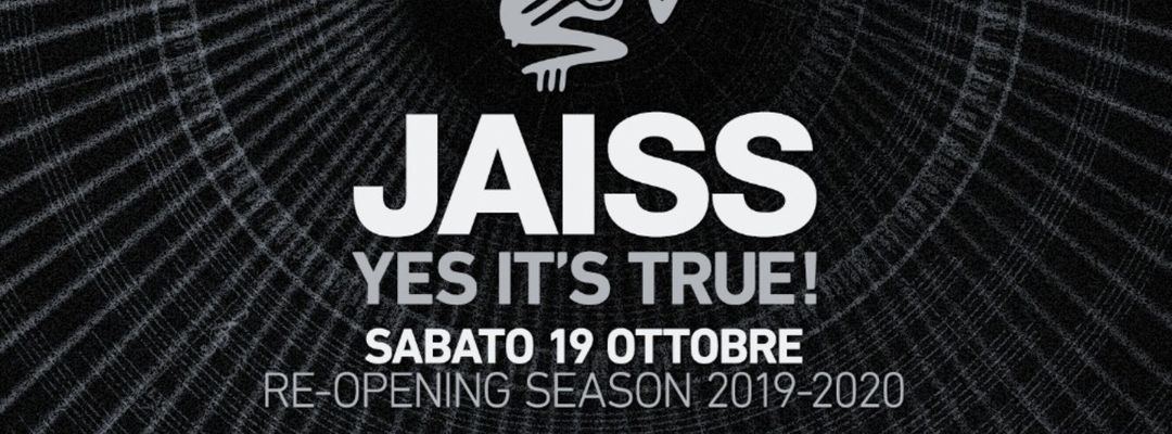 JAISS - Yes it's True - Reopening Season-Eventplakat