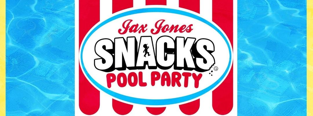 Jax Jones Snacks Pool Party-Eventplakat