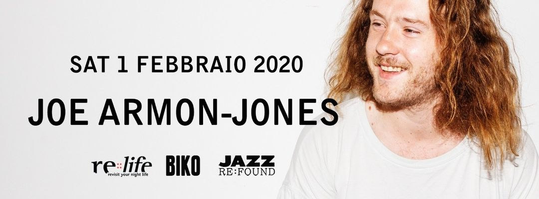 Copertina evento Jazz Re Found presents Joe Armon Jones