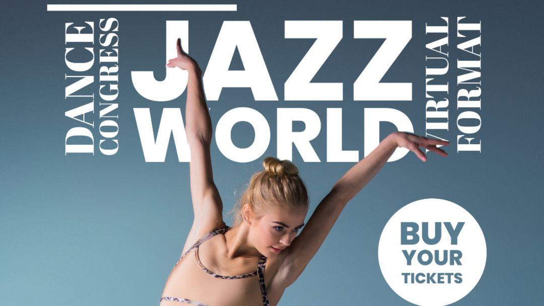JazzWorld Congress - Congreso Internacional de Danza event cover