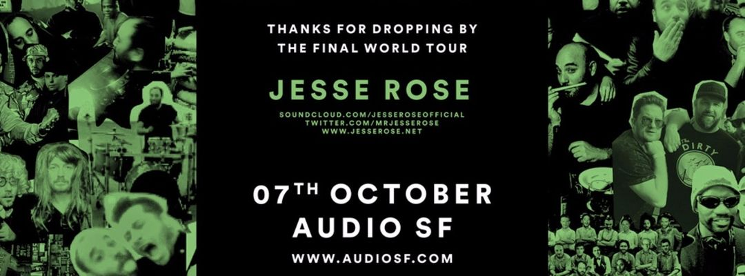 Cartel del evento Jesse Rose Final Tour