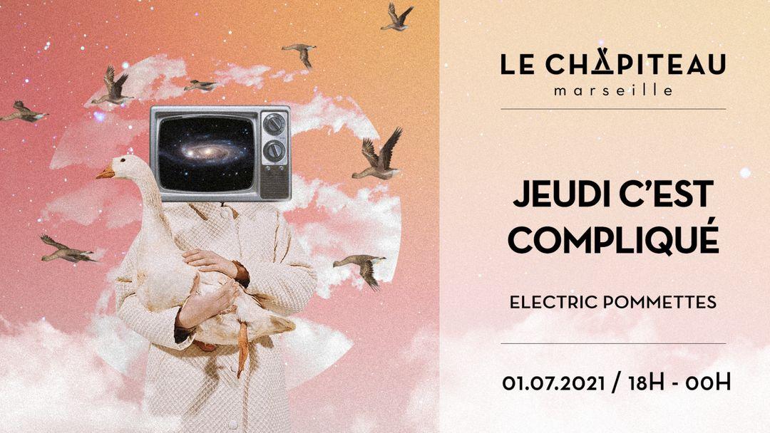 Capa do evento Jeudi c'est compliqué - w/ Electric Pommettes