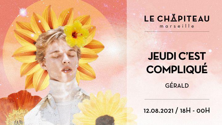 Cover for event: Jeudi c'est compliqué - w/ Gérald