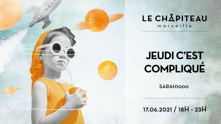 Cover for event: Jeudi c'est compliqué - w/ sarah1000