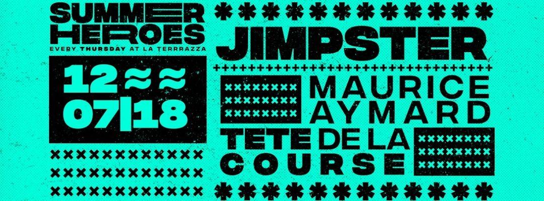 Cartel del evento Jimpster - Summer Heroes RRR