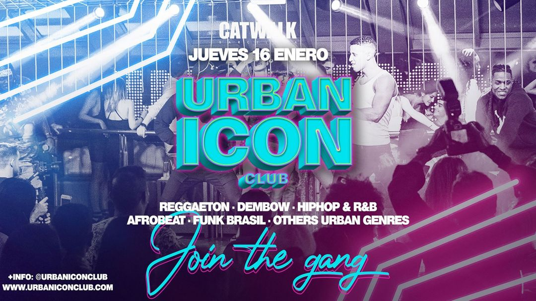 Cartel del evento Join The Gang @UrbanIconClub
