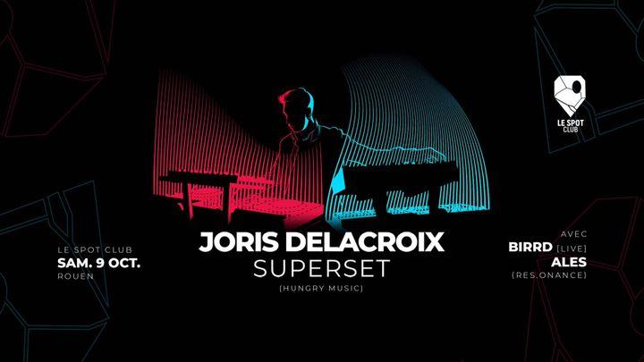 Cover for event: JORIS DELACROIX (HUNGRY MUSIC) + Birrd + Ales