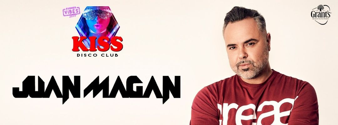 Cartel del evento Juan Magan live @KISS Disco Club Wednesday 17 july | Miercoles 17 de Julio