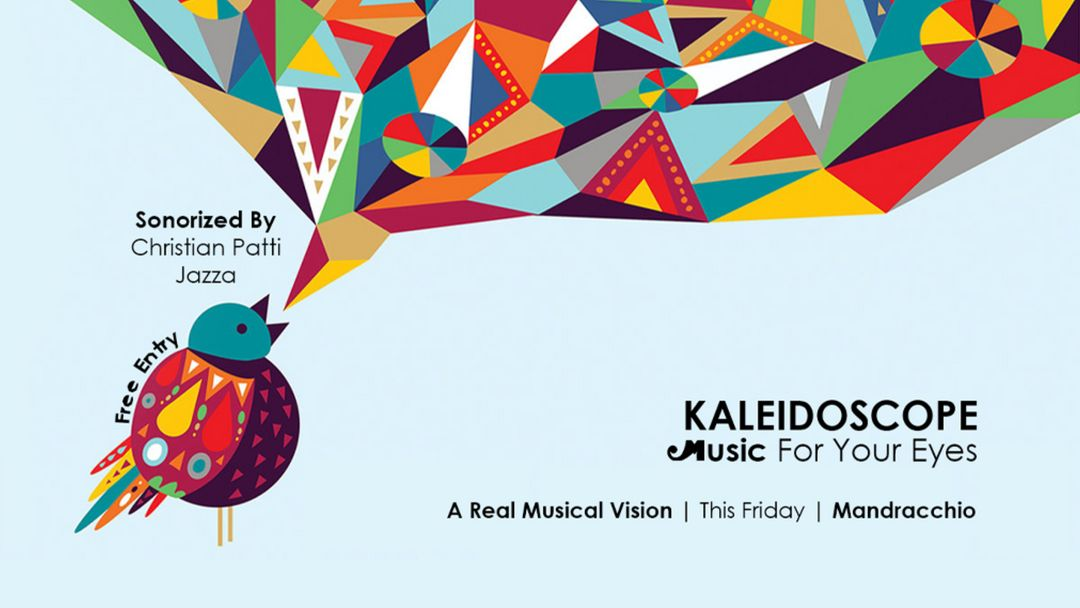 Copertina evento KALEIDOSCOPE | Music For Your Eyes | FREE ENTRY