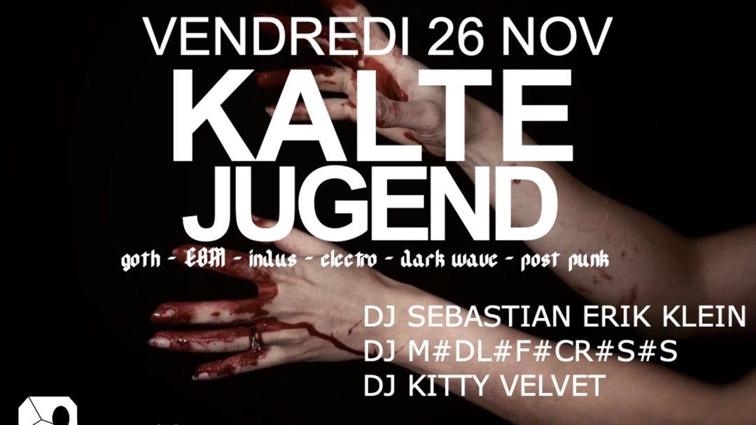 Kalte Jugend - LE SPOT ROUEN event cover