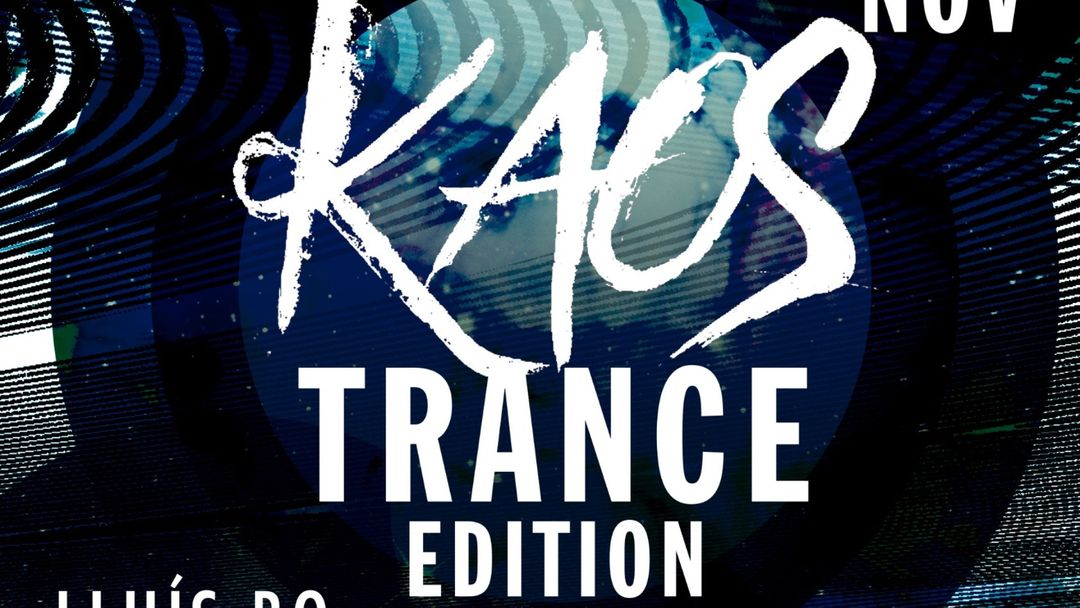 Cartel del evento KAOS - TRANCE EDITION