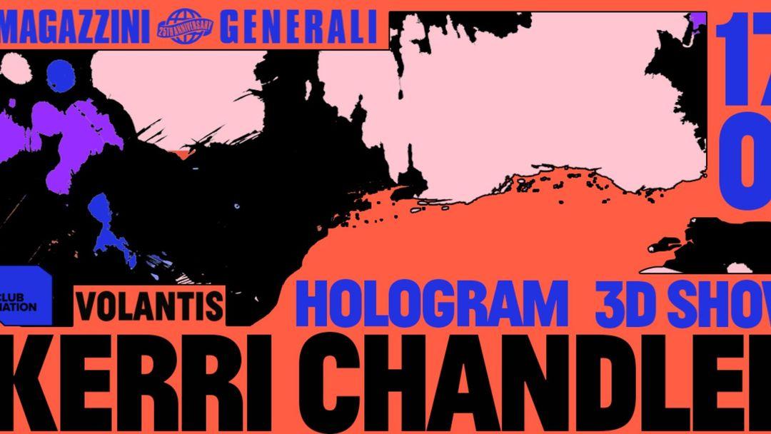 Copertina evento Kerri Chandler Hologram 3D show | Milano