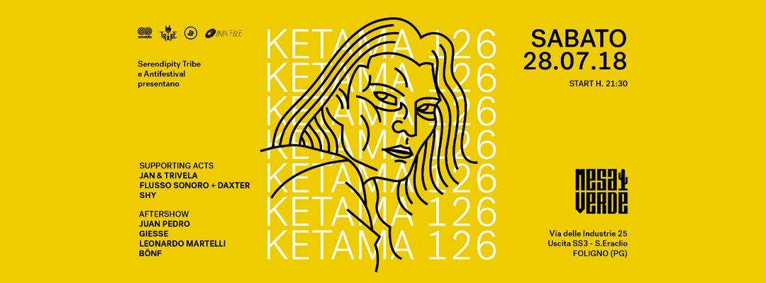 Cartel del evento Ketama126   Serendipity & Antifestival at Mesa Verde
