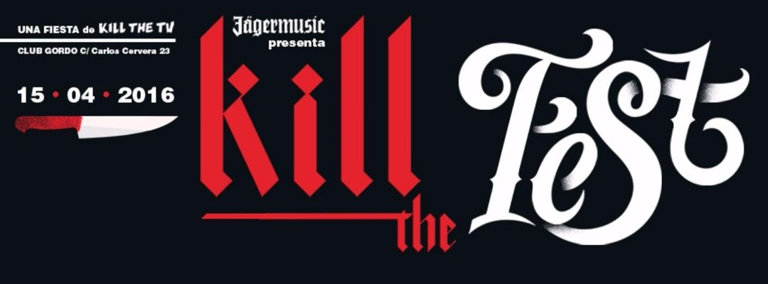 KILL THE FEST Vol.1 -Eventplakat