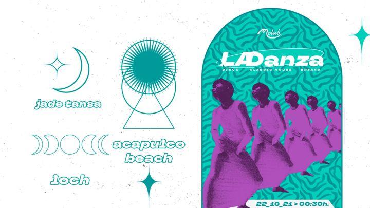 Cover for event: La Danza con Jade Tansa, Loch & Acapulco Beach