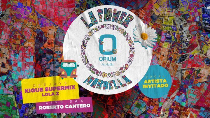 Cover for event: LA FLOWER MARBELLA -  OPIUM BEACH MARBELLA - JUEVES 6 AGOSTO