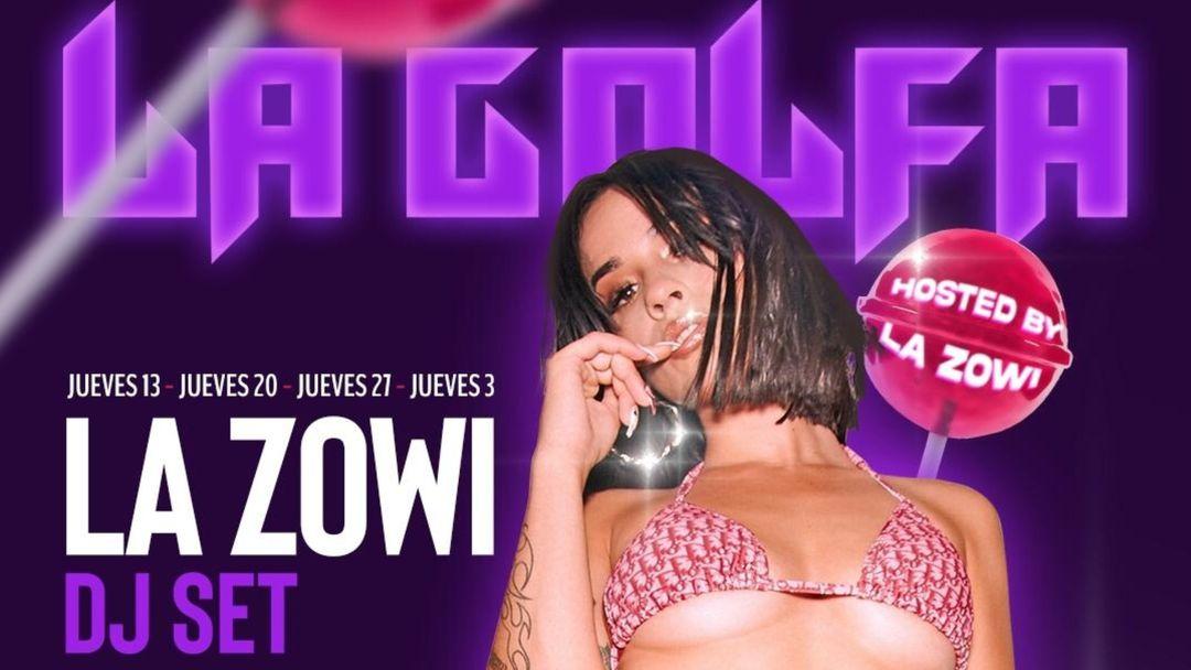 Cartel del evento LA GOLFA · HOSTED BY LA ZOWI