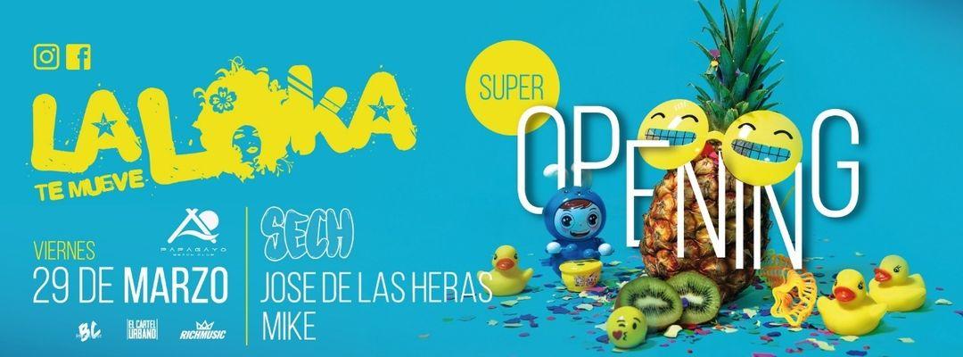Cartell de l'esdeveniment La Loka - Super Opening