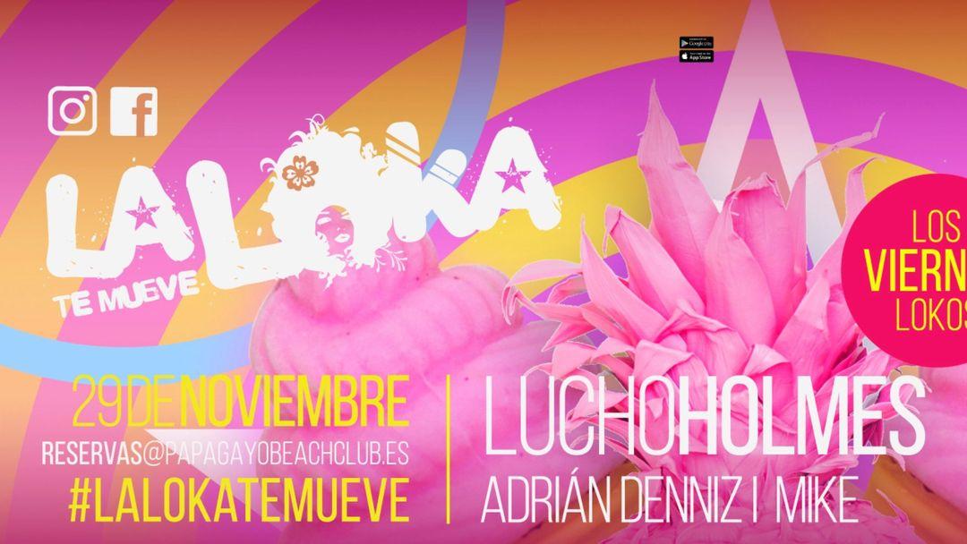 Couverture de l'événement La Loka te mueve con Lucho Holmes
