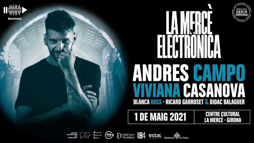 Cartell de l'esdeveniment LA MERCÈ ELECTRÒNICA presenta ANDRÉS CAMPO I VIVANA CASANOVA