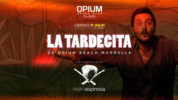 Cover for event: LA TARDECITA DE OPIUM BEACH MARBELLA - VIERNES 17 JULIO