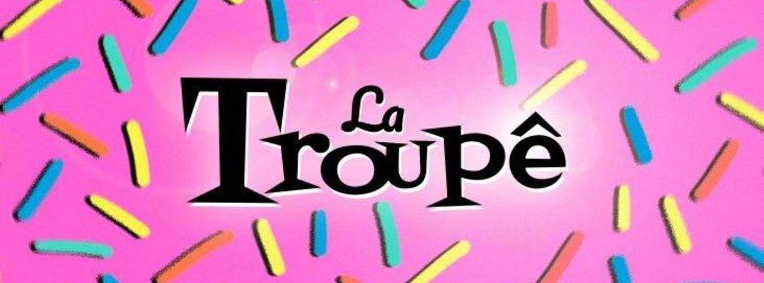Cartel del evento La Troupê - La Gran Cabalgata: La Prohibida + K-Narias + Beauty Brain