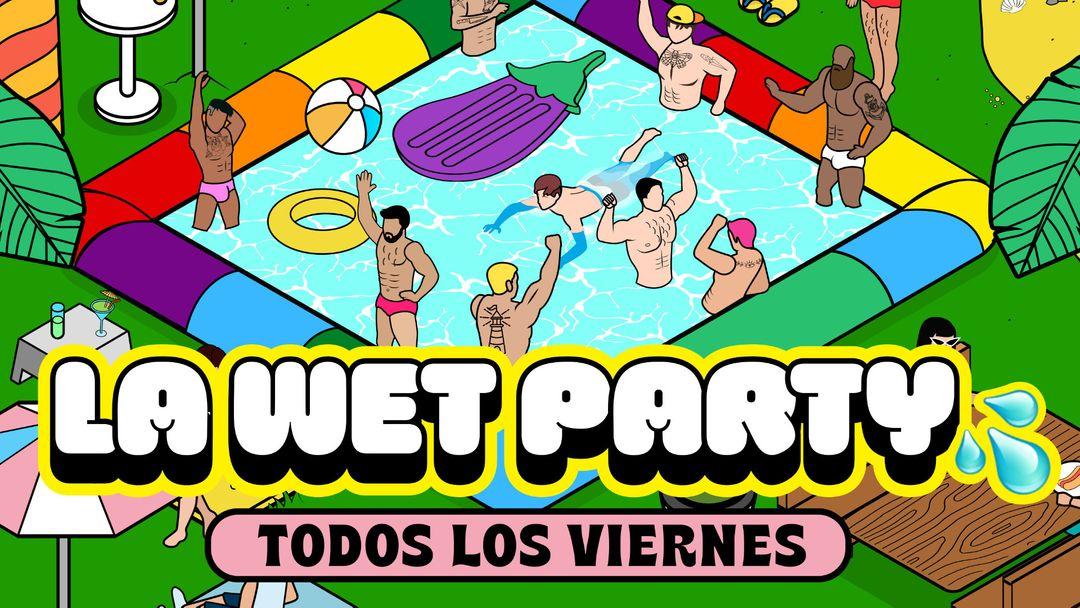 Cartel del evento La Wet Party